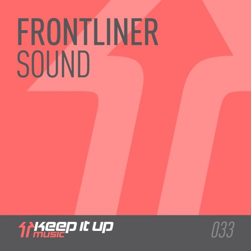 Frontliner - Sound - Keep It Up Music - 04:55 - 20.04.2015