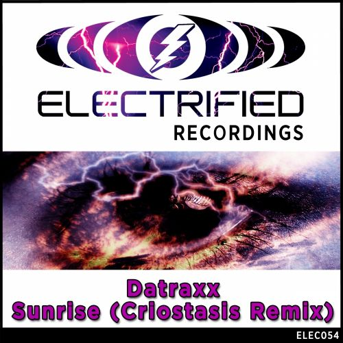 Datraxx - Sunrise - Electrified Recordings - 08:23 - 28.04.2015
