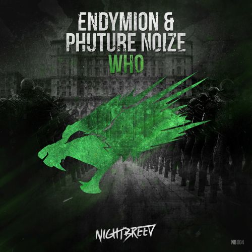 Endymion & Phuture Noize - Who - Nightbreed - 04:13 - 30.04.2015