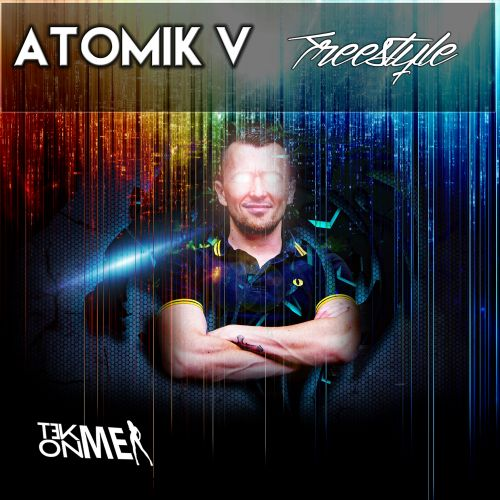Atomik V - God Of Hell - Tek On Me - 04:13 - 22.04.2015