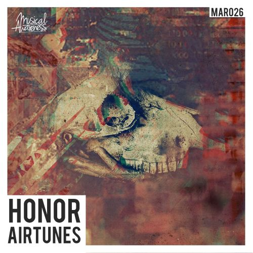 Airtunes - Honor - Musical Awareness Records - 04:31 - 01.05.2015