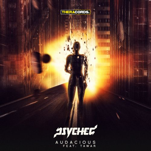 Psyched Feat. Tawar - Audacious - Theracords - 04:32 - 29.04.2015
