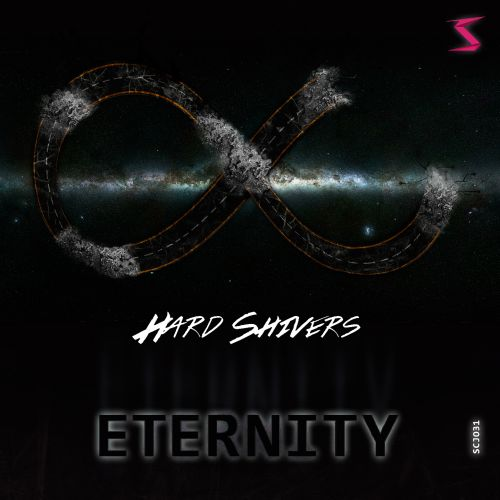 Hard Shivers - Eternity - Scramjet Records - 04:54 - 08.05.2015