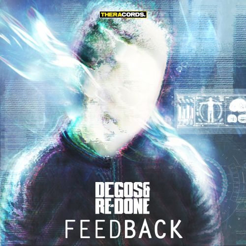 Degos & Re-Done - Feedback - Theracords - 05:12 - 27.05.2015