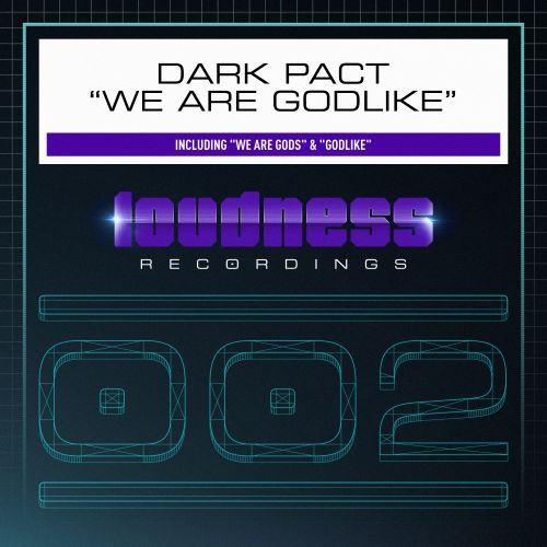 Dark Pact - Godlike - Loudness Recordings - 04:32 - 01.06.2015