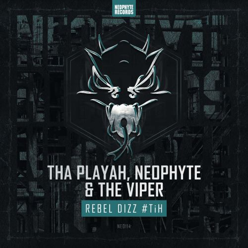 Tha Playah, Neophyte and The Viper - Rebel Dizz #TiH - Neophyte - 06:00 - 11.06.2015