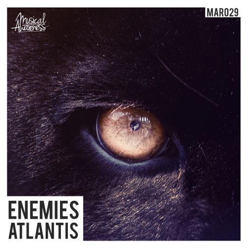 Atlantis - Enemies - Musical Awareness Records - 05:39 - 06.06.2015