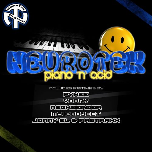 NeuroTek - Piano 'N' Acid - NeuroTek Digital - 06:23 - 02.07.2015