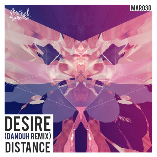 Distance - Desire - Musical Awareness Records - 03:37 - 07.07.2015
