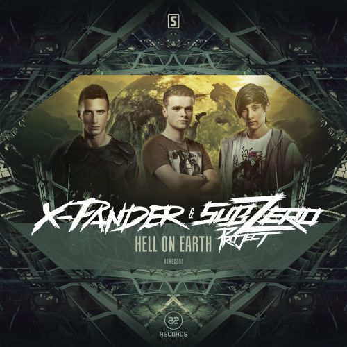 X-Pander & Sub Zero Project - Hell On Earth - A2 Records - 04:51 - 08.07.2015