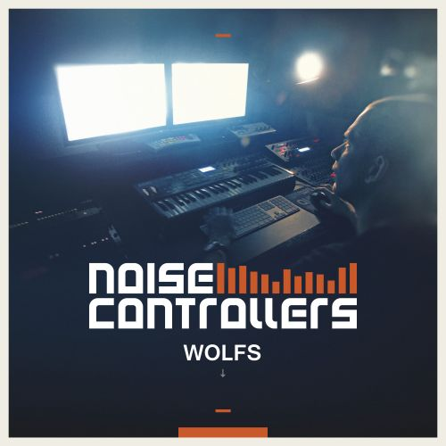 Noisecontrollers - Wolfs - Noisecontrol Records - 04:26 - 20.07.2015