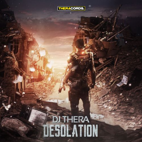 Dj Thera - Desolation - Theracords - 04:59 - 08.07.2015