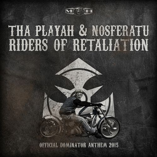 Tha Playah and Nosferatu - Riders of Retaliation - Masters of Hardcore - 06:29 - 16.07.2015