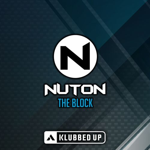 Nuton - The Block - Klubbed Up - 04:01 - 27.07.2015