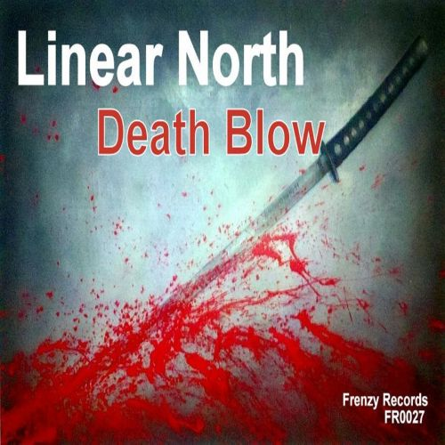 Linear North - Deathblow - Frenzy Records - 04:20 - 27.07.2015