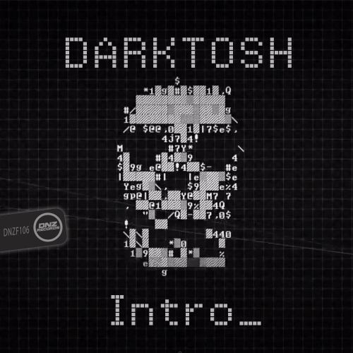 Darktosh - Intro - DNZ Records - 04:14 - 28.07.2015