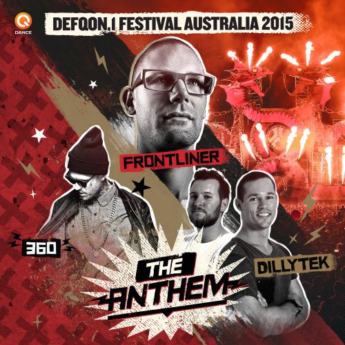 Frontliner and Dillytek featuring 360 - No Guts No Glory (Defqon.1 Australia Anthem 2015) - Q-dance Records - 04:46 - 27.07.2015