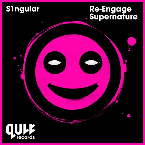 S1ngular - Re-Engage - QULT Records - 03:38 - 27.07.2015