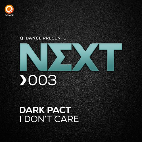 Dark Pact - I Don't Care - Q-dance presents NEXT - 02:50 - 29.07.2015