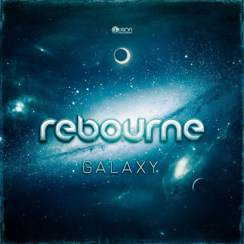 Rebourne - Galaxy - Fusion Records - 04:45 - 03.08.2015