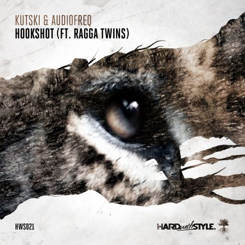 Kutski & Audiofreq Feat. Ragga Twins - Hookshot - Hard With Style - 03:58 - 03.08.2015