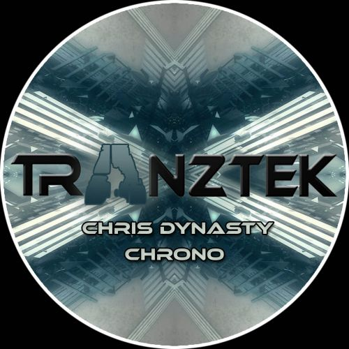 Chris Dynasty - Chrono - Tranztek Recordings - 05:01 - 05.08.2015