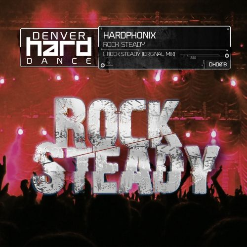 Hardphonix - Rock Steady - Denver Hard Dance - 04:26 - 06.08.2015
