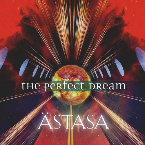 Astasa - The Perfect Dream - Distorted Reaction Records - 03:15 - 10.08.2015