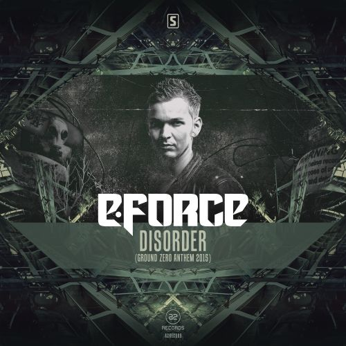 E-Force - Disorder (Ground Zero Anthem 2015) - A2 Records - 03:24 - 07.08.2015
