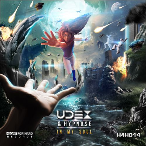 Udex & Hypnose - In My Soul - Heart For Hard Records - 04:53 - 05.08.2015