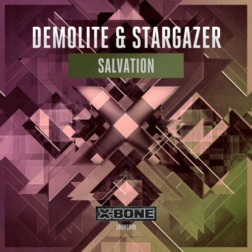 Demolite & Stargazer - Salvation - X-Bone - 03:44 - 12.08.2015