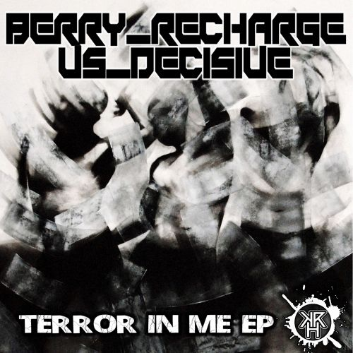 Berry Recharge Vs Decisive - Why Am I Doing This - Kurrupt Recordings HARD - 04:16 - 15.08.2015