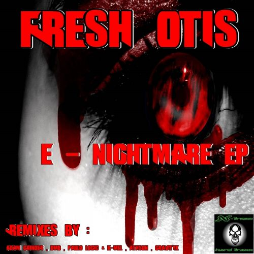 Fresh Otis - E Nightmare - X-treme Hard Traxx - 07:15 - 17.08.2015