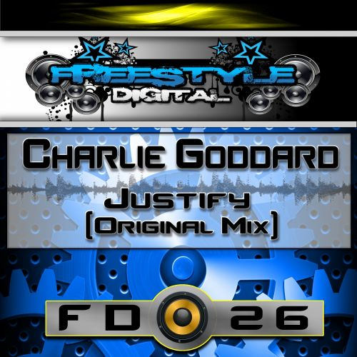 Charlie Goddard - Justify (Release Me) - Freestyle Digital Recordings - 09:01 - 17.08.2015