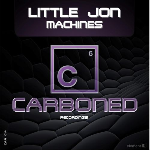 Little Jon - Machines - Carboned Recordings - 08:01 - 17.08.2015