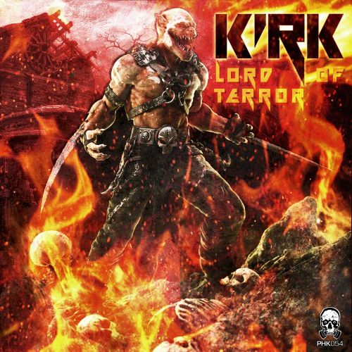 Kirk - Lord Of Terror - Phrenetikal Records - 06:24 - 19.08.2015