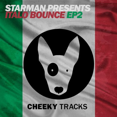 Starman presents Italo Bounce - Work Da Luv - Cheeky Tracks - 05:05 - 21.08.2015