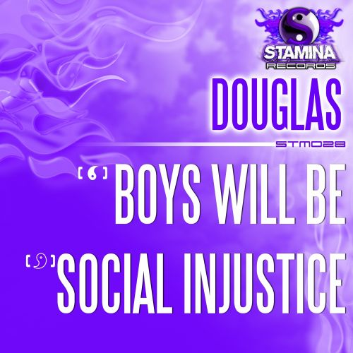 Douglas - Boys Will Be - Stamina Records - 05:25 - 24.08.2015