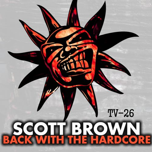 Scott Brown - Don't Ever Stop - Twisted Vinyl - 04:03 - 24.08.2015