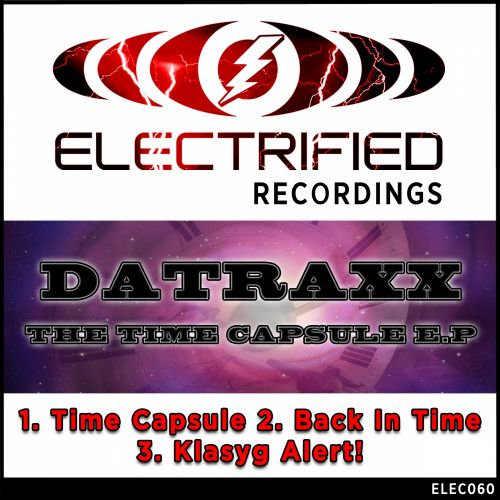 Datraxx - Time Capsule - Electrified Recordings - 08:13 - 25.08.2015