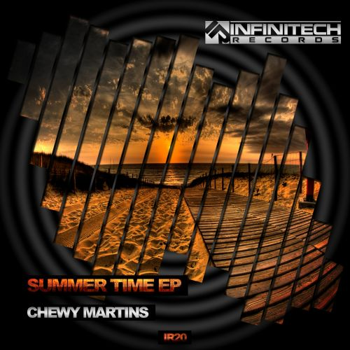 Chewy Martins - My Feel - Infinitech Records - 05:38 - 25.08.2015