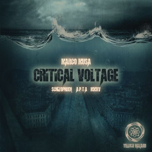 Marco Musa - Critical Voltage - Yellow Hazard Recordings - 06:43 - 26.08.2015