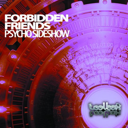 Forbidden Friends - Psycho Slideshow - Toolbox Recordings - 08:41 - 28.08.2015