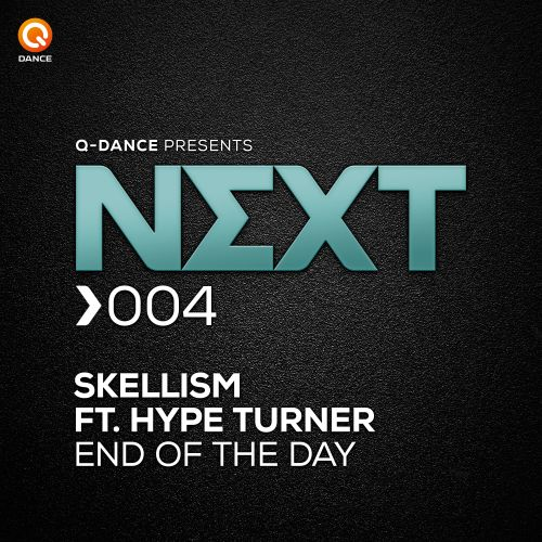 Skellism featuring Hype Turner - End Of The Day - Q-dance presents NEXT - 04:03 - 26.08.2015