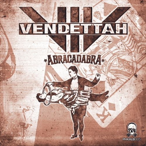 Vendettah - I Bomb The Scene - Phrenetikal Records - 06:44 - 30.08.2015