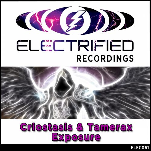 Criostasis & Tamerax - Exposure - Electrified Recordings - 08:17 - 31.08.2015