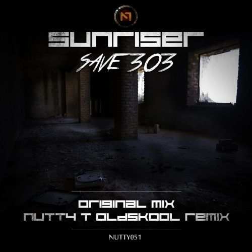 Sunriser - Save 303 - Nutty Traxx - 05:12 - 31.08.2015