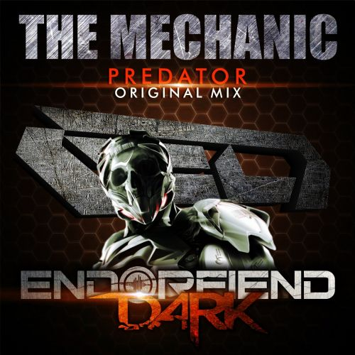 The Mechanic - Predator - Endorfiend Dark - 07:15 - 31.08.2015