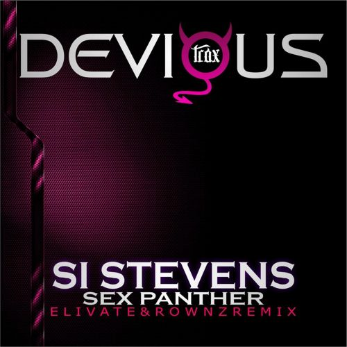Si Stevens - Sex Panther - Devious Trax - 07:55 - 03.09.2015