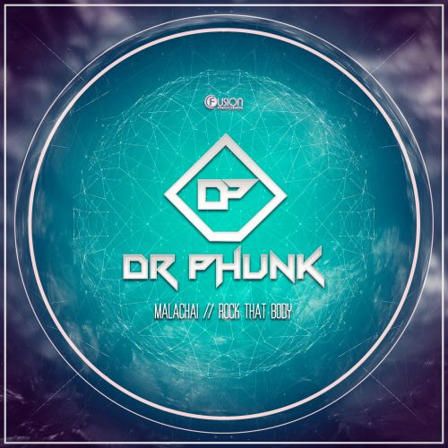Dr Phunk - Rock That Body - Fusion Records - 04:11 - 03.09.2015